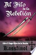 Al Filo de la Rebelión