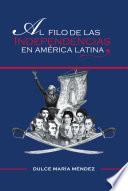 Al Filo de las Independencias en Am'rica Latina