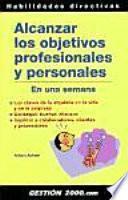 Alcanzar los objetivos profesionales y personales