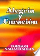 Alegria Y Curacion / Joy and Healing