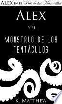 Alex y el Monstruo de los Tentáculos
