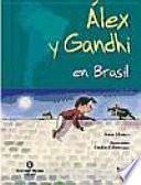Álex y Gandhi en Brasil