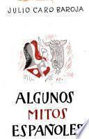Algunos mitos españoles