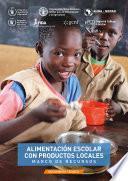 Alimentación escolar con productos locales - Marco de recursos