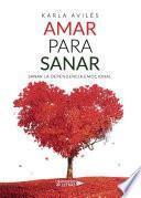 Amar para Sanar