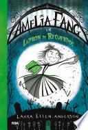Amelia Fang y el ladrón de recuerdos