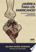 ¿América para los americanos?