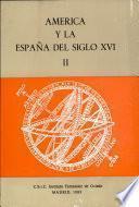 América y la España del siglo XVI
