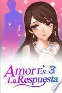 Amor Es La Respuesta 3