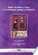 Amor, escarnio y linaje en la literatura gallego-portuguesa