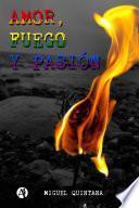 Amor, fuego y pasión