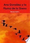 Ana González y la Pluma de la Sirena