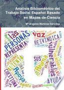 Análisis Bibliométrico del Trabajo Social Español Basado en Mapas de Ciencia