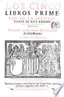 Anales de la Corona de Aragon. Compuestos por Geronymo Çurita, chronista de dicho reyno. Tomo primero -sexto!