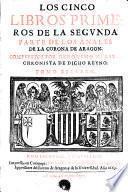 Anales de la corona de Aragón: Los cinco libros primeros de la segunda parte