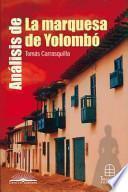 Análisis de La marquesa de Yolombó