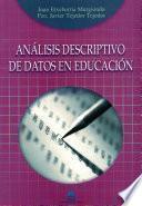 Análisis descriptivo de datos en educación
