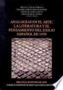 Analogías en el arte, la literatura y el pensamiento del exilio español de 1939