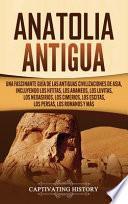 Anatolia Antigua