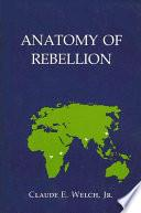 Anatomy of Rebellion