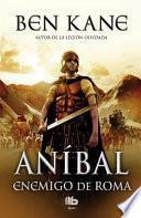 Aníbal I. Enemigo de Roma
