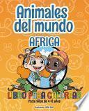 Animales del mundo - África - Libro para colorear