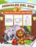 Animales del Zoo Libro de Colorear para Niños