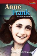 Anne Frank: Una luz en la oscuridad (Anne Frank: A Light in the Dark) 6-Pack