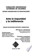 Ante la impunidad y la indiferencia