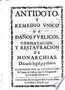 Antidota y remedio unico de danos publicos. -Antequera, Vincente Alvarez de Mariz 1649