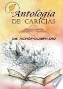 Antologia caricias acropolisradio
