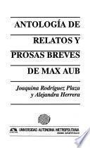Antología de relatos y prosas breves de Max Aub