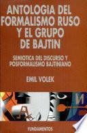 Antología del formalismo ruso y el grupo de Bajtin. Vol. II