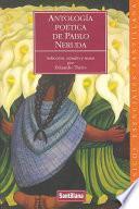 Antología poética de Pablo Neruda