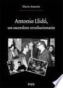 Antonio Llidó, un sacerdote revolucionario