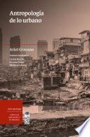 Antropología de lo urbano