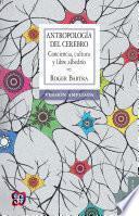 Antropología del cerebro. La conciencia y los sistemas simbólicos