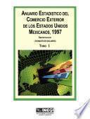 Anuario estadístico del comercio exterior de los Estados Unidos Mexicanos 1997 Importación en miles de dolares. Tomo I
