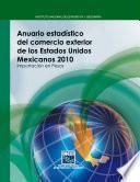 Anuario estadístico del comercio exterior de los Estados Unidos Mexicanos 2010. Importación en pesos