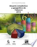 Anuario estadístico y geográfico de Tabasco 2014
