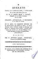 Aparato para la correccion y adicion de la obra que publicó en 1769 ... J. Berní y Catalá ... con el título: Creacion, antiguedad, y privilegios de los títulos de Castilla; en el qual se corrigen muchas de las equivocacions que padeció su autor: se anotan diferentes fechas de reales cédulas de privilegio, etc