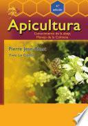 Apicultura: conocimiento de la abeja. Manejo de la colmena