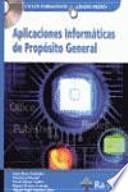 Aplicaciones Informáticas de Propósito General. (Grado Medio)