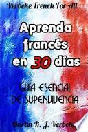 Aprenda francés en 30 días: guía esencial de supervivencia