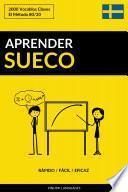 Aprender Sueco - Rápido / Fácil / Eficaz