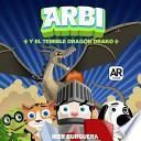 Arbi Y El Temible Dragon Drako