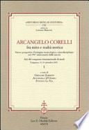 Arcangelo Corelli fra mito e realtà storica