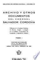 Archivo y otros documentos del Coronel Salvador Córdova