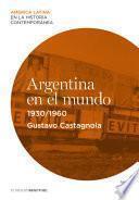 Argentina en el mundo (1930-1960)