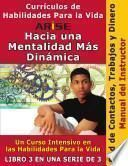 ARISE Hacia Una Mentalidad Más Dinámica Libro 3: Red de Contactos - Manual para Instructores